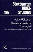 Cover-Bild zu Räisänen, Heikki: Neutestamentliche Theologie?