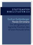 Cover-Bild zu Guttenberger, Gudrun: Passio Christiana