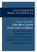Cover-Bild zu Schmidt, Eckart: '... das Wort Gottes immer mehr zu lieben'