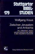 Cover-Bild zu Kraus, Wolfgang: Zwischen Jerusalem und Antiochia