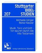 Cover-Bild zu Geiger, Michaela (Hrsg.): Musik, Tanz und Gott