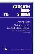 Cover-Bild zu Fürst, Alfons: Christentum als Intellektuellen-Religion