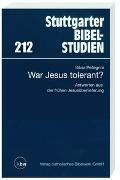 Cover-Bild zu Pellegrini, Silvia: War Jesus tolerant?