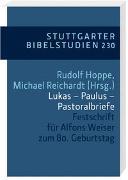 Cover-Bild zu Hoppe, Rudolf (Hrsg.): Lukas - Paulus - Pastoralbriefe