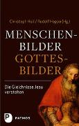 Cover-Bild zu Heil, Christoph (Hrsg.): Menschenbilder - Gottesbilder