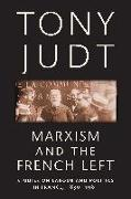 Cover-Bild zu Judt, Tony: Marxism and the French Left