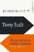 Cover-Bild zu Judt, Tony: Wenn sich die Fakten ändern (eBook)