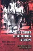 Cover-Bild zu Judt, Tony (Hrsg.): Politics of Retribution in Europe (eBook)