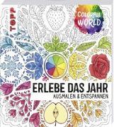 Cover-Bild zu Colorful World - Erlebe das Jahr von frechverlag