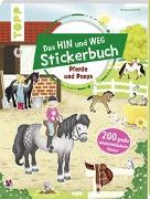 Cover-Bild zu Das Hin-und-weg-Stickerbuch. Pferde und Ponys von frechverlag