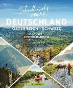 Cover-Bild zu Habitz, Gunnar: Schnell mal raus! Deutschland, Österreich und Schweiz