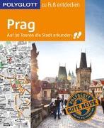 Cover-Bild zu Habitz, Gunnar: POLYGLOTT Reiseführer Prag zu Fuß entdecken