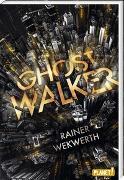 Cover-Bild zu Ghostwalker von Wekwerth, Rainer
