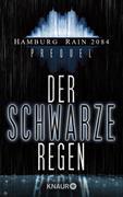 Cover-Bild zu Hamburg Rain 2084 Prolog. Der schwarze Regen (eBook) von Wekwerth, Rainer