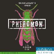Cover-Bild zu Pheromon: Sie riechen Dich (1) (Audio Download) von Wekwerth, Rainer