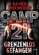 Cover-Bild zu Camp 21 (eBook) von Wekwerth, Rainer