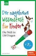Cover-Bild zu Der nagelneue Wissenstest für Kinder von Bauer, Antonia