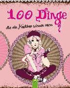 Cover-Bild zu 100 Dinge die ein Mädchen wissen muss von Sommer, Karla S.