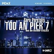 Cover-Bild zu Tod an Pier 7 (Audio Download) von Paretsky, Sara