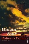 Cover-Bild zu Bolaño, Roberto: Distant Star (eBook)