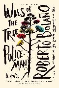 Cover-Bild zu Bolaño, Roberto: Woes of the True Policeman (eBook)
