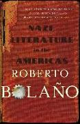 Cover-Bild zu Bolaño, Roberto: Nazi Literature in the Americas (eBook)