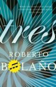 Cover-Bild zu Bolaño, Roberto: Tres (eBook)