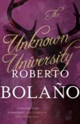 Cover-Bild zu Bolaño, Roberto: The Unknown University (eBook)