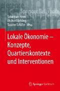 Cover-Bild zu Lokale Ökonomie - Konzepte, Quartierskontexte und Interventionen (eBook) von Henn, Sebastian (Hrsg.)