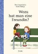 Cover-Bild zu Lagercrantz, Rose: Wozu hat man eine Freundin?