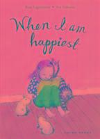 Cover-Bild zu Lagercrantz, Rose: When I am Happiest