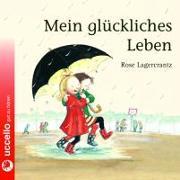 Cover-Bild zu Lagercrantz, Rose: Mein glückliches Leben