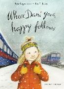 Cover-Bild zu Lagercrantz, Rose: Where Dani Goes, Happy Follows