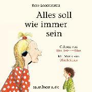 Cover-Bild zu Lagercrantz, Rose: Alles soll wie immer sein (Ungekürzte Lesung) (Audio Download)