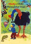 Cover-Bild zu Globi und der Madagaskar-Vogel