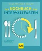 Cover-Bild zu Das Kochbuch zum Intervallfasten