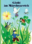 Cover-Bild zu Globi im Märchenreich