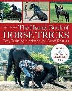 Cover-Bild zu The Handy Book of Horse Tricks von Schope, Sigrid