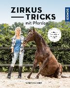 Cover-Bild zu Zirkustricks mit Pferden (eBook) von Schöpe, Sigrid