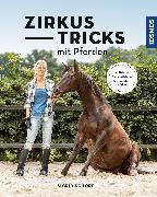 Cover-Bild zu Zirkustricks mit Pferden von Schöpe, Sigrid