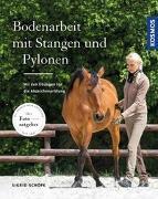 Cover-Bild zu Bodenarbeit mit Stangen und Pylonen von Schöpe, Sigrid