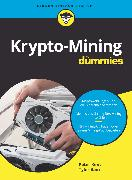 Cover-Bild zu Krypto-Mining für Dummies (eBook) von Kent, Peter