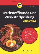 Cover-Bild zu Werkstoffkunde und Werkstoffprüfung für Dummies (eBook) von Schwab, Rainer