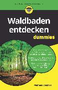 Cover-Bild zu Waldbaden entdecken für Dummies (eBook) von Dalchow, Michaela