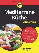 Cover-Bild zu Mediterrane Küche für Dummies (eBook) von Raffetto, Meri