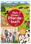 Cover-Bild zu Bräuer, Ingrid (Illustr.): Mein Sticker-Pferdebuch