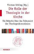 Cover-Bild zu Söding, Thomas (Hrsg.): Die Rolle der Theologie in der Kirche