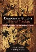 Cover-Bild zu Walton, John H.: Demons and Spirits in Biblical Theology (eBook)