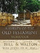 Cover-Bild zu Hill, Andrew E.: A Survey of the Old Testament Workbook