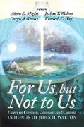 Cover-Bild zu Miglio, Adam E. (Hrsg.): For Us, but Not to Us (eBook)